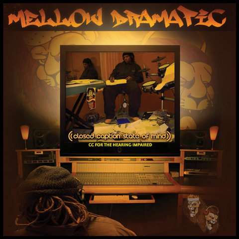 Mellow Dramatic on TIDAL