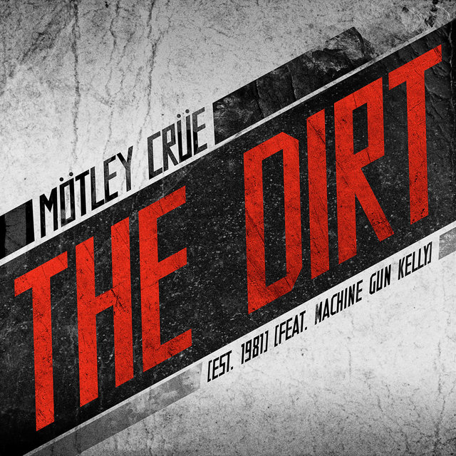 The Dirt (Est. 1981)