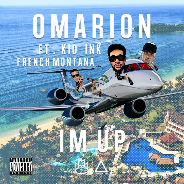 I'm Up (feat. Kid Ink & French Montana)