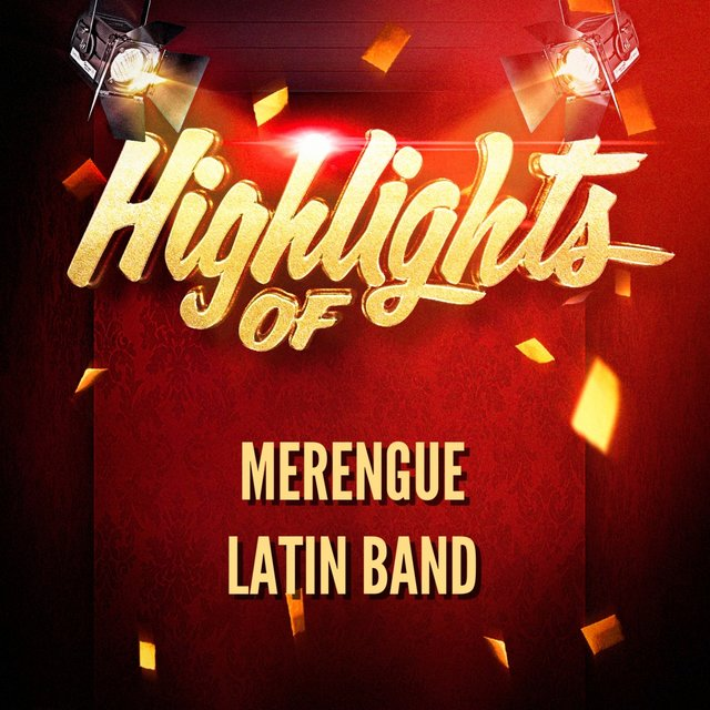 Highlights Of Merengue Latin Band