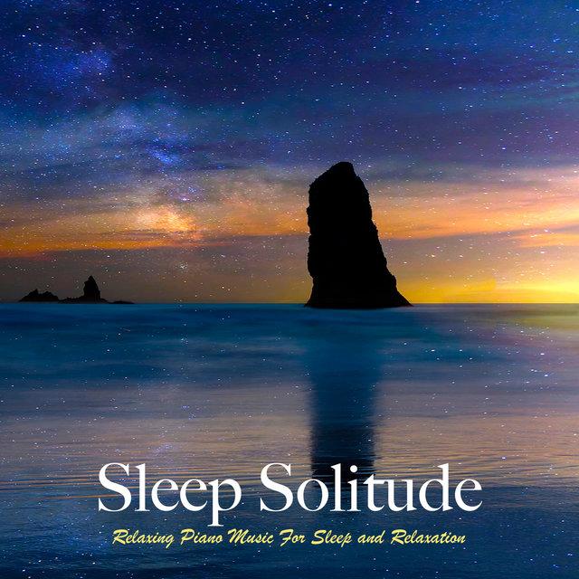 Sleep Experience: Relaxing Piano Music For Deep Sleep and
