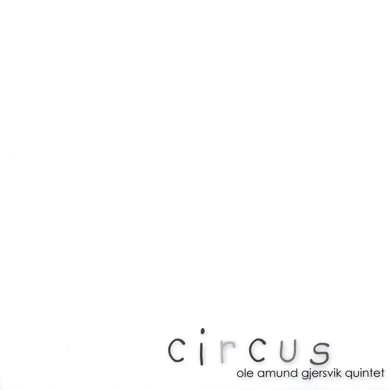 Circus (feat. Eivind Austad & Nils Are Drønen)