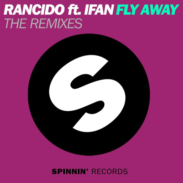 Fly Away (feat. IFan) [The Remixes]