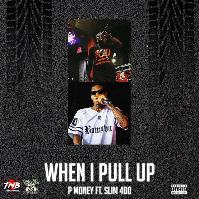 When I Pull Up (feat. Slim 400)