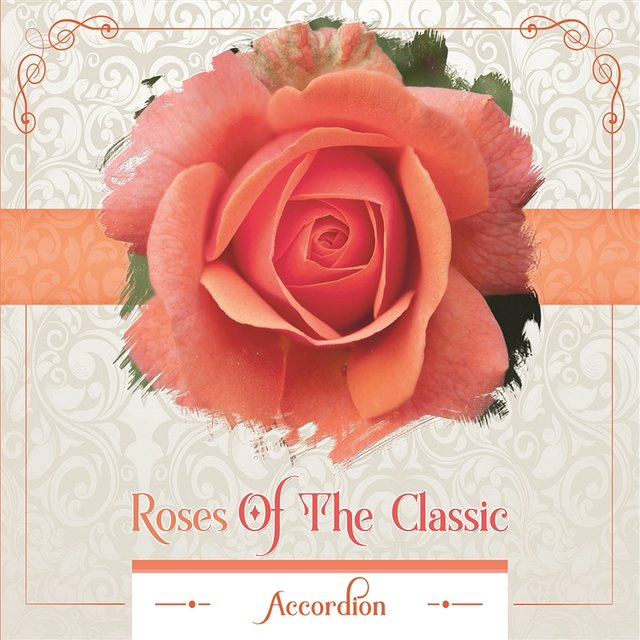 Roses Of The Classic - Accordion