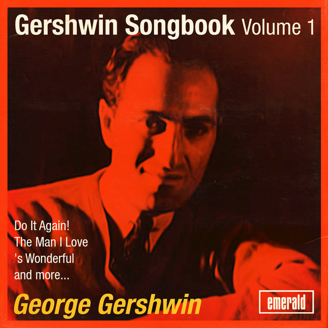 Gershwin Songbook, Vol. 1