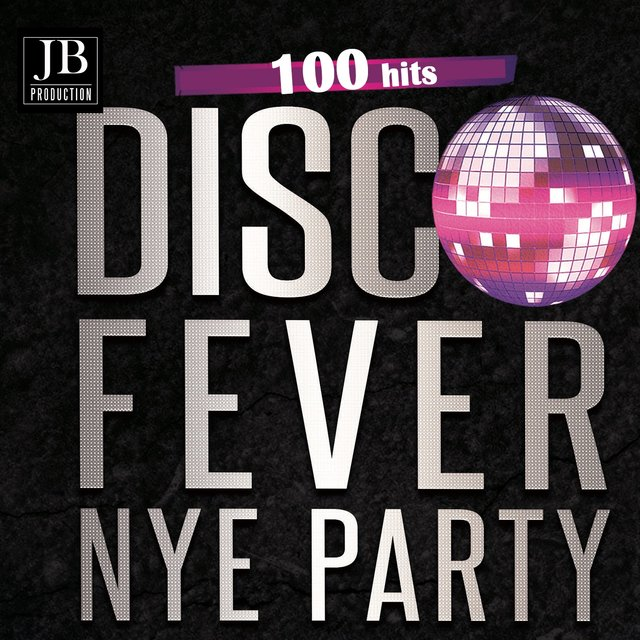 Disco Fever NYE Party 100 Hits