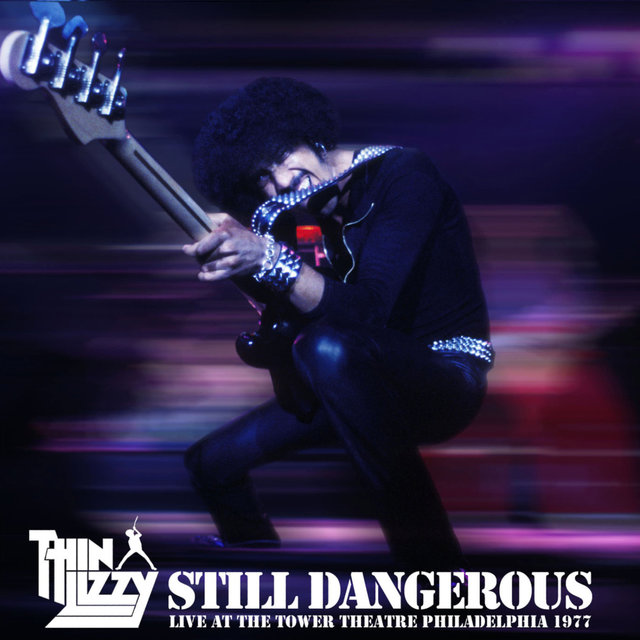 Still Dangerous (Live at the Tower Theatre Philadelphia 1977)