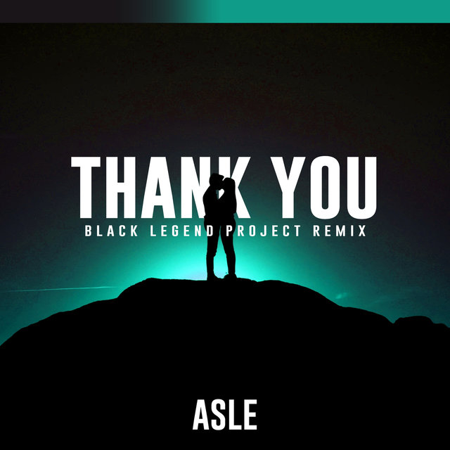 Thank You (Black Legend Project Remix)