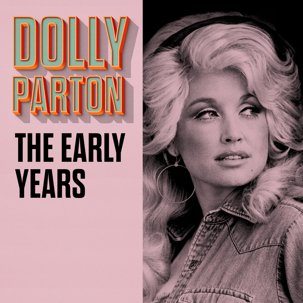 Dolly Parton - The Early Years