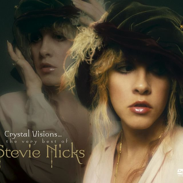 Crystal Visions...The Very Best of Stevie Nicks