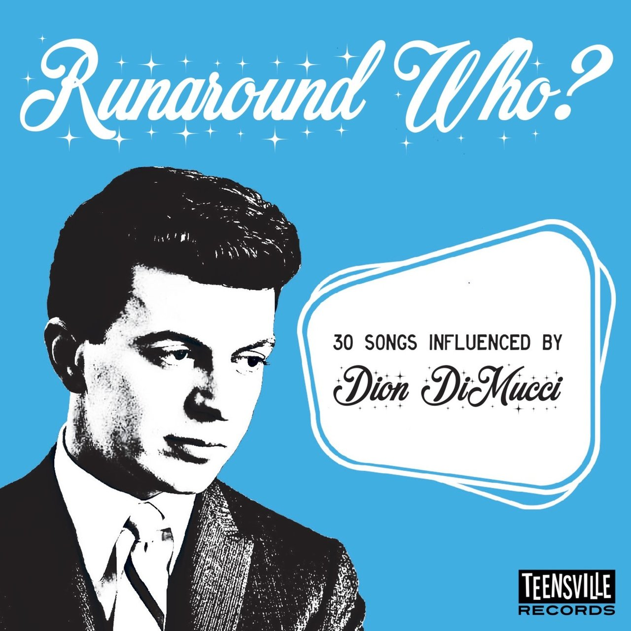 Runaround Who? (30 Songs Influenced By Dion Dimucci)
