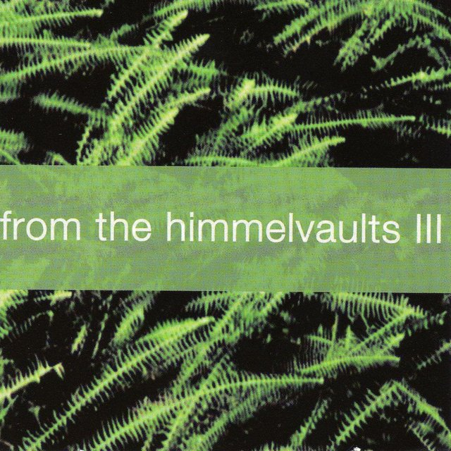 From the Himmelvaults, Vol. 3