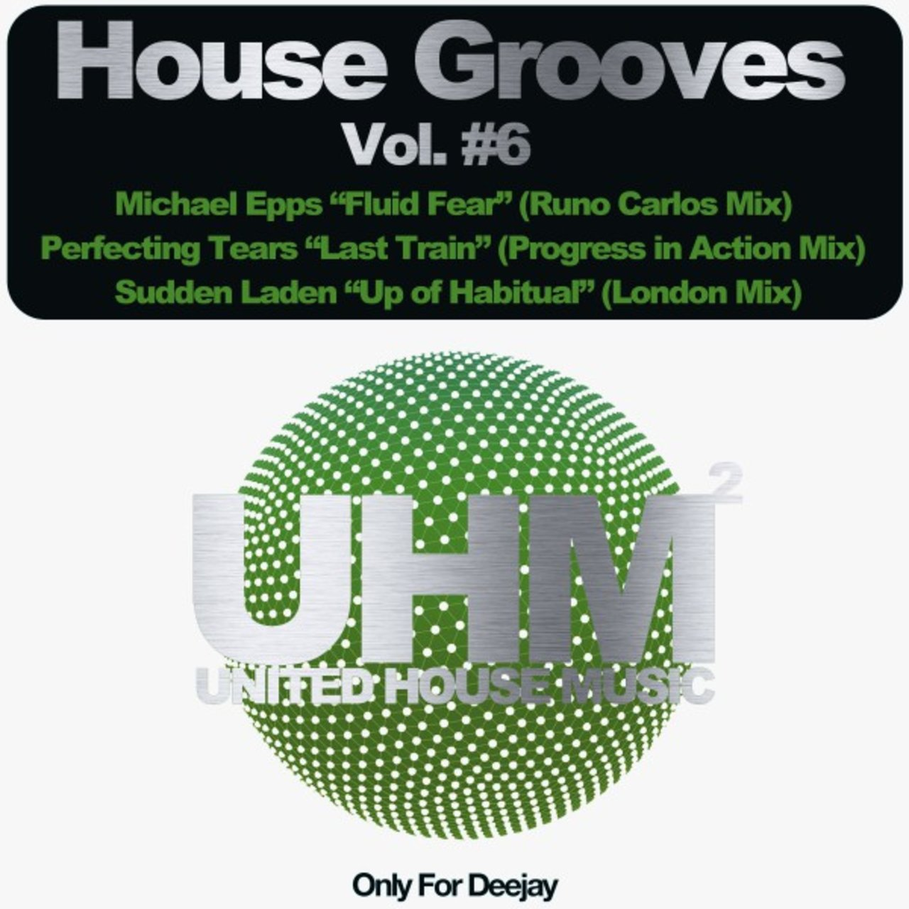 House Grooves, Vol. 6 (Only for Deejay)