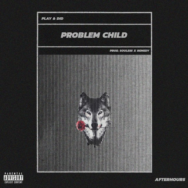 Problem Child (feat. DID)