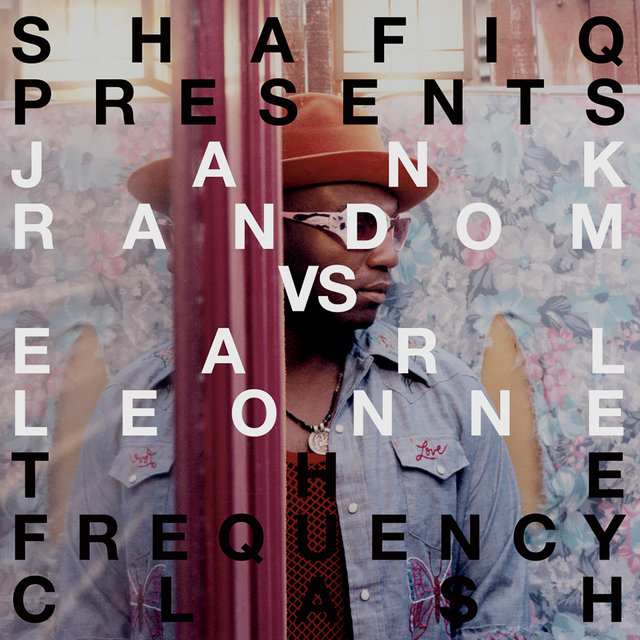 Shafiq Presents Jank Random vs. Earl Leonn The Frequency Clash