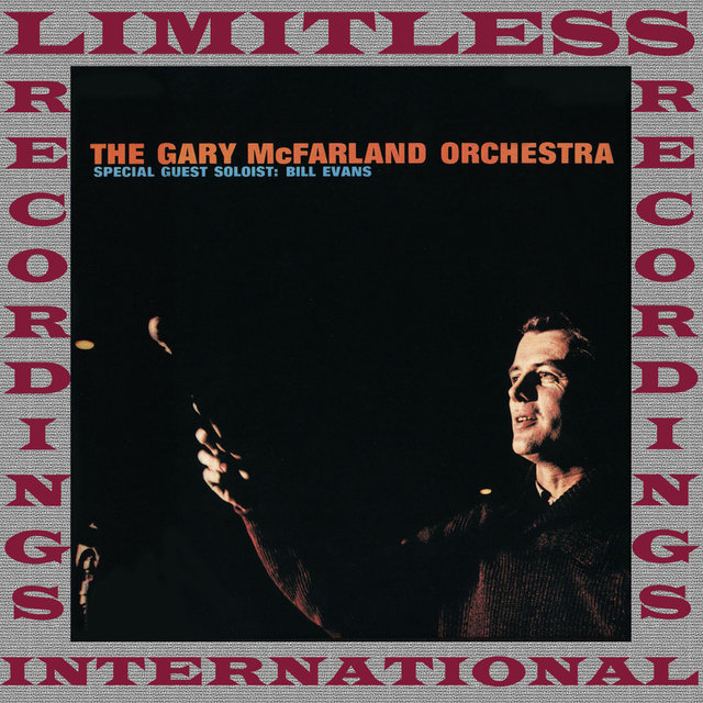 The Gary McFarland Orchestra With Bill Evans