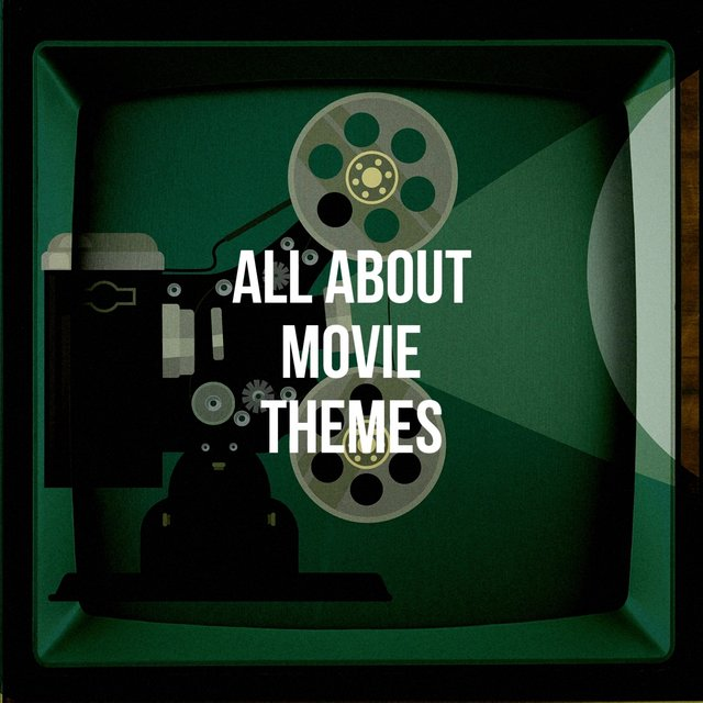 All About Movie Themes