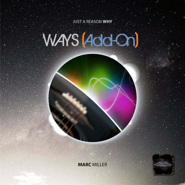 Ways - (Just A Reason Why *Add On) By MM Pres. Reigvna (Producer)