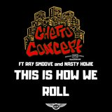 How We Roll (feat. Ray Smoove & Nasty Howie)