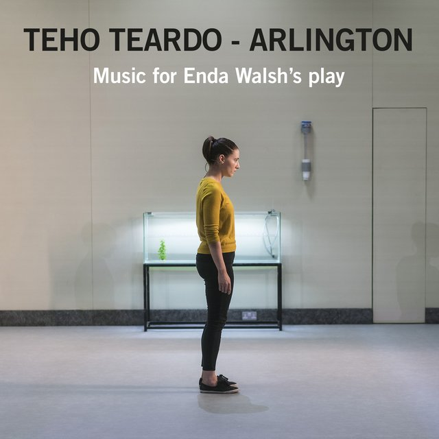 Arlington: Music for Enda Walsh's Play