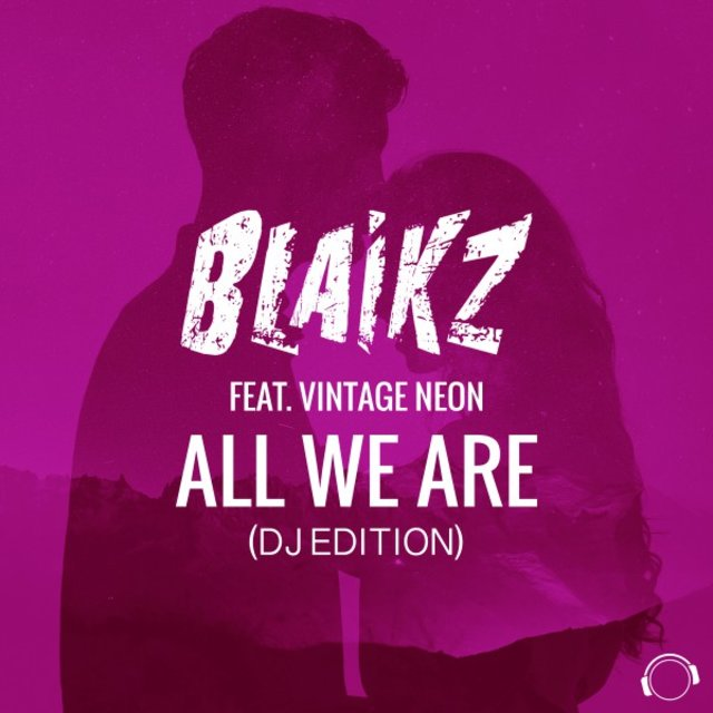 All We Are (DJ Edition)