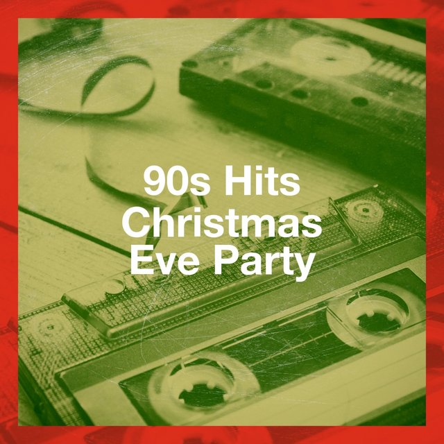 90S Hits Christmas Eve Party