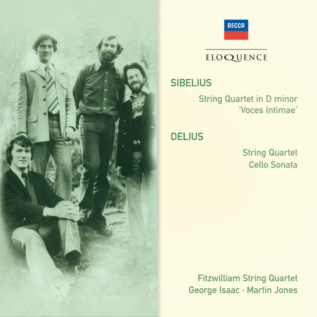 Sibelius: String Quartet in D minor; Delius: String Quartet; Cello Sonata