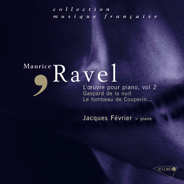 Ravel - L'oeuvre pour piano, Vol. 2