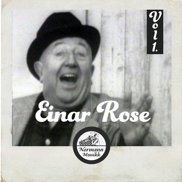 Einar Rose Vol.1
