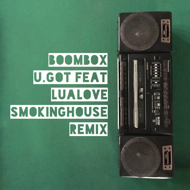 Boombox (SmoKINGhouse Remix)