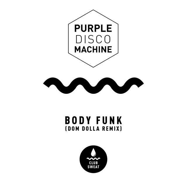 Body Funk (Dom Dolla Remix)