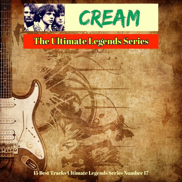 Cream - The Ultimate Legends Series