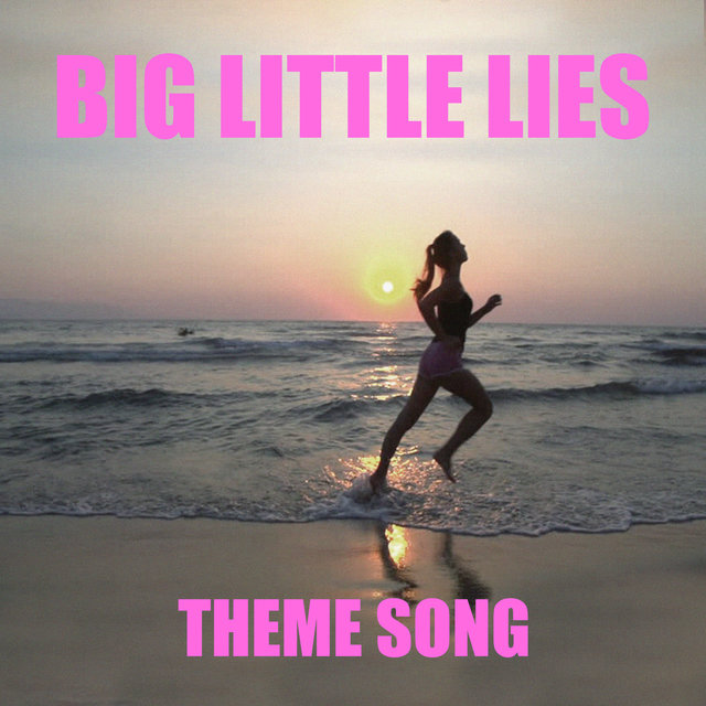 Big Little Lies (TV Theme)