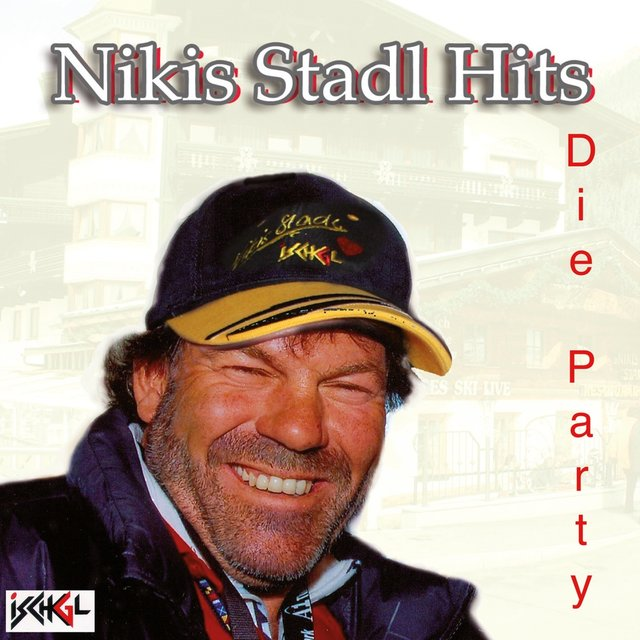 Nikis Stadl Hits- Die Party