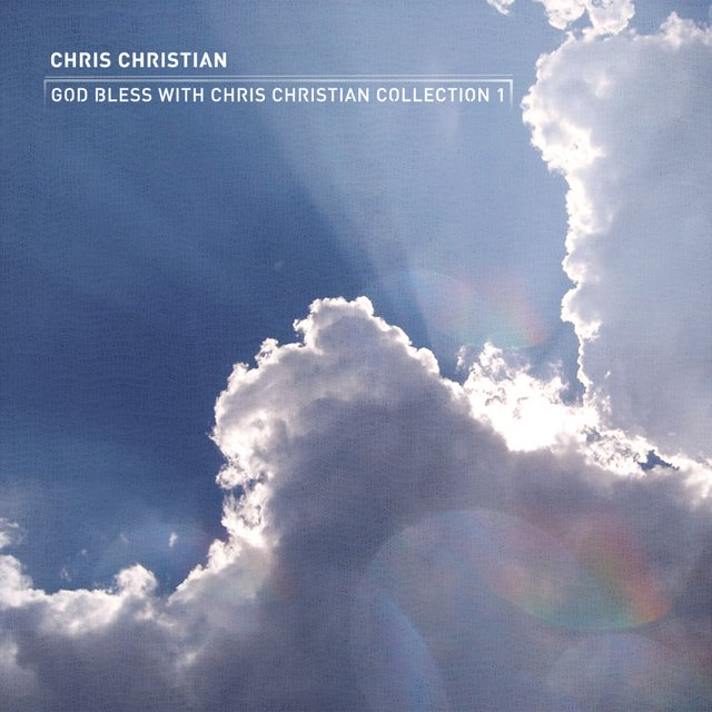 God Bless CCM With Chris Christian Collection 1