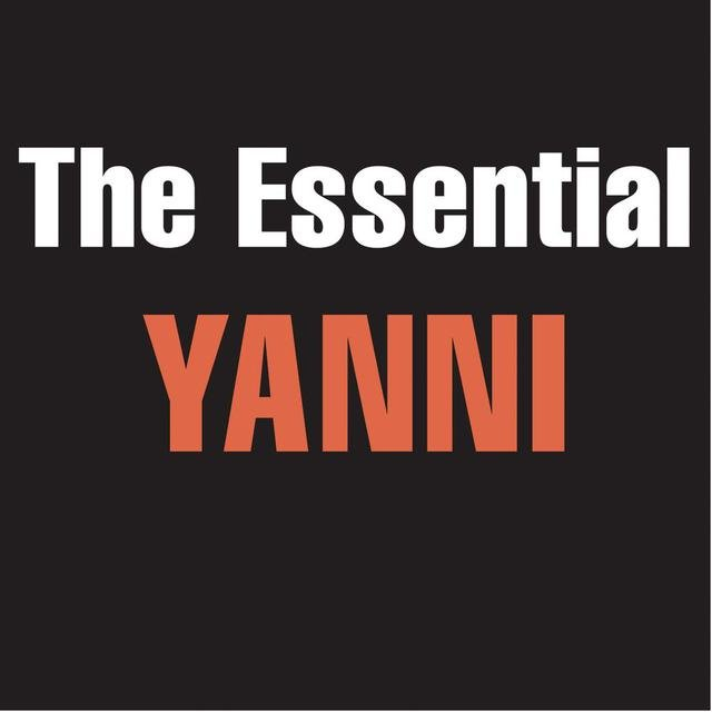 The Essential Yanni