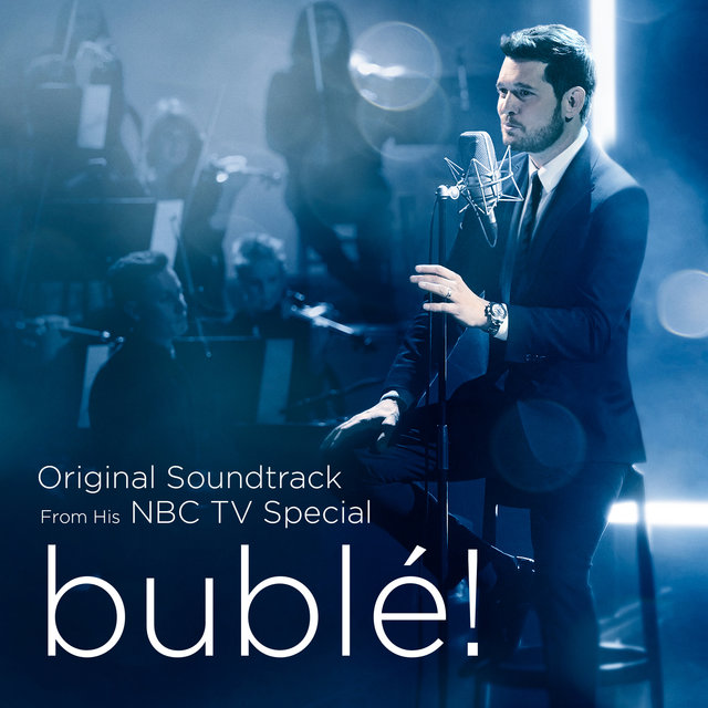 bublé! (Original Soundtrack from his NBC TV Special)