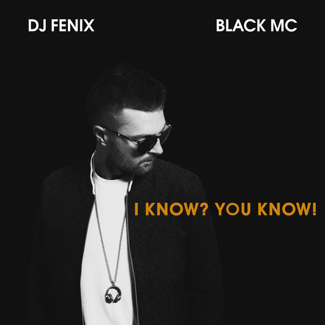 I Know? You Know! (feat. Black Mc)