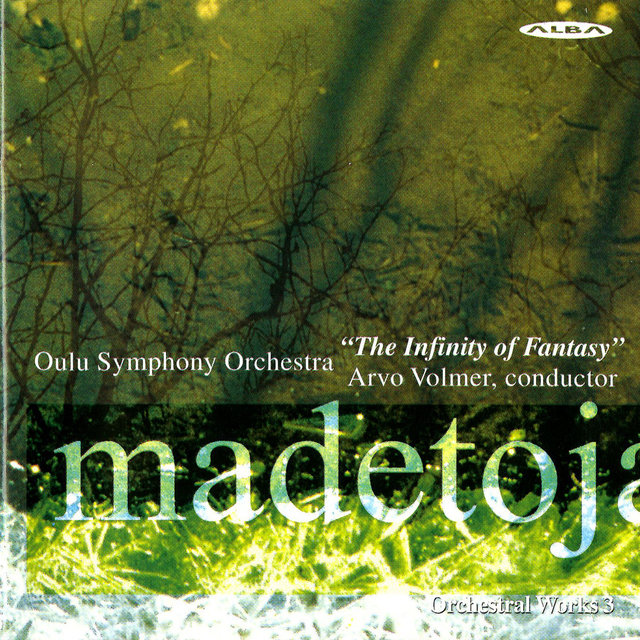 Madetoja: Orchestral Works, Vol. 3