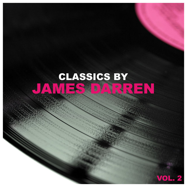 Classics by James Darren, Vol. 2