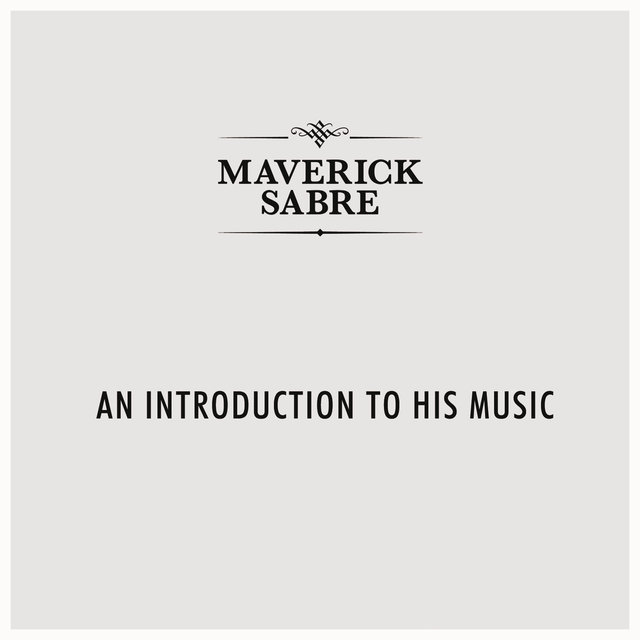 An Introduction To Maverick Sabre