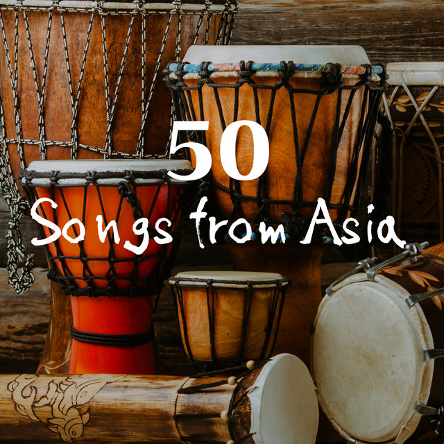 50 Songs from Asia - Relaxing Instrumentals (Bansuri, Sitar, Rain Sounds, Drums, Tabla, Ocarina, Bamboo Flute)