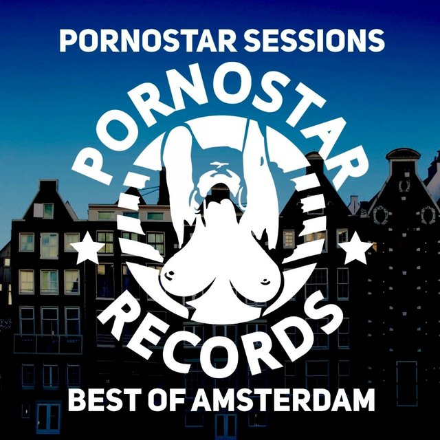 Pornostar Sessions: Best of Amsterdam