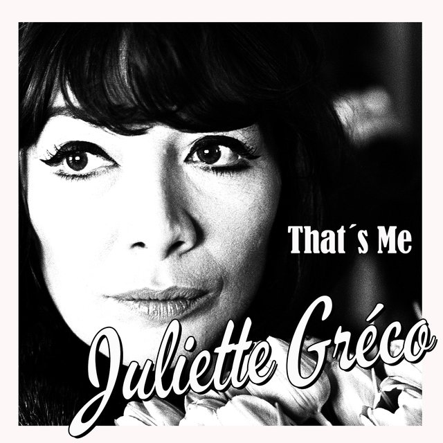 That´s Me Juliette Gréco