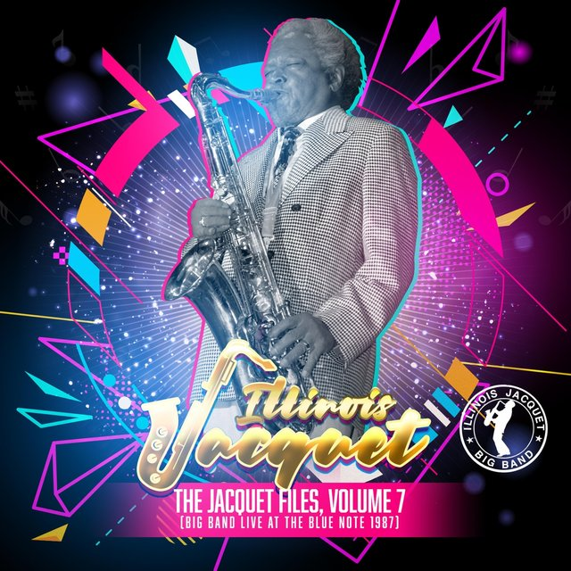 The Jacquet Files, Vol. 7: Big Band Live at the Blue Note 1987