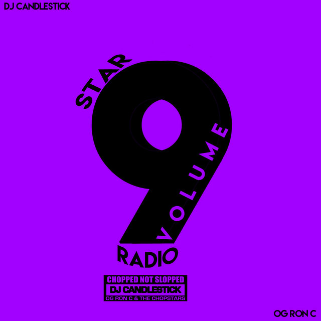 Star Radio, Vol. 9 (ChopNotSlop)