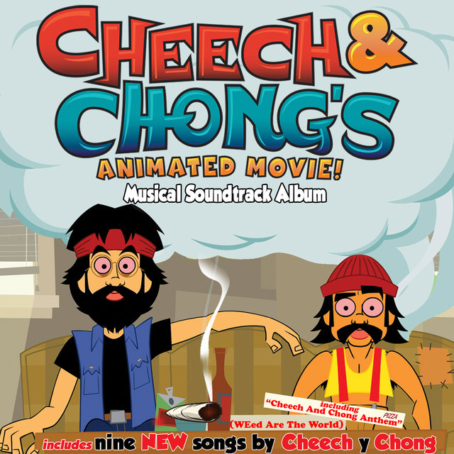 Cheech and Chong's Animated Movie! Musical Soundtrack Album