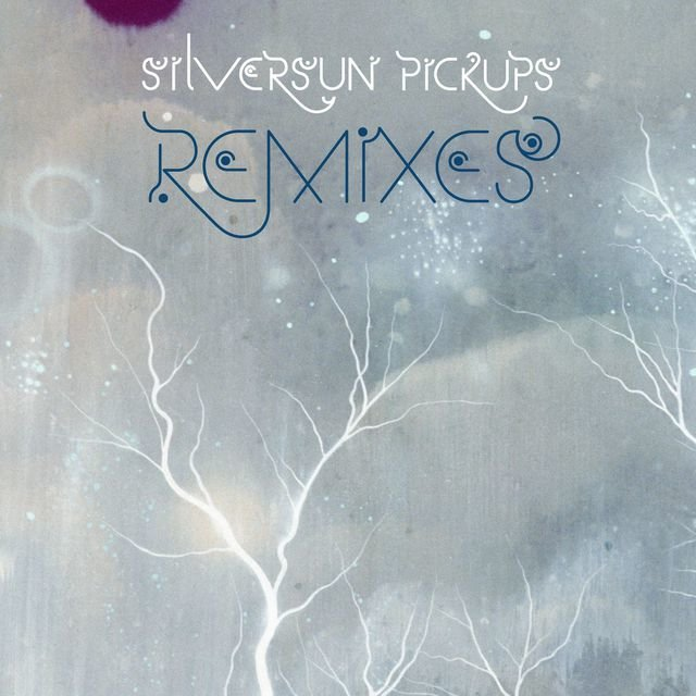 Silversun Pickups Remixes