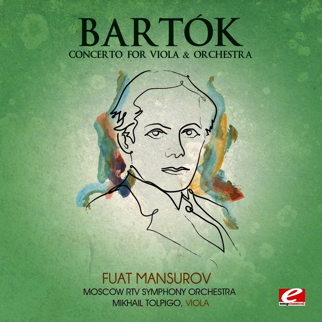 Bartók: Concerto for Viola & Orchestra (Digitally Remastered)